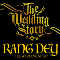 Rang Dey (feat. The Wedding Story) Amar Khandha & Harpreet Bachher