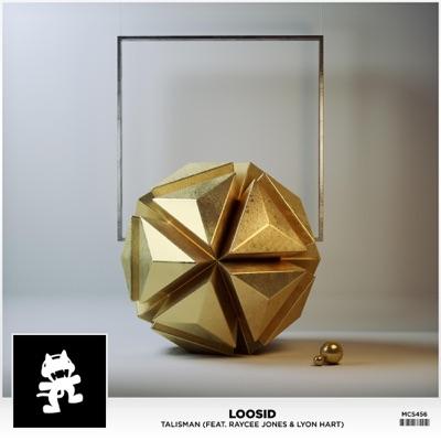 Talisman - Loosid Feat. Raycee Jones & Lyon Hart mp3 download
