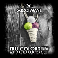 Tru Colors - Gucci Mane, Young Thug, Peewee Longway & Migos mp3 download