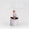 Daya - Sit Still, Look Pretty mp3