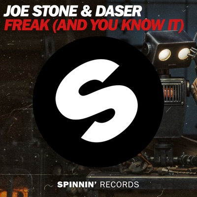 Freak (And You Know It) - Joe Stone & Daser mp3 download