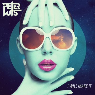 I Will Make It (Extended Mix) - Peter Luts mp3 download