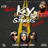 Key to the Streets (feat. 2 Chainz, Lil Wayne & Quavo) [Remix] - Single - YFN Lucci mp3 download
