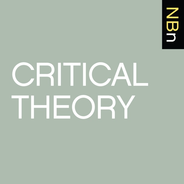 New Books in Critical Theory by Marshall Poe on Apple Podcasts