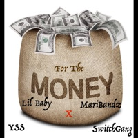 Do It for the Money (feat. Lil Baby & Maribandz) - Single - Switchgang mp3 download