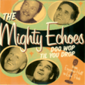 Free Download The Mighty Echoes Sh-Boom Mp3