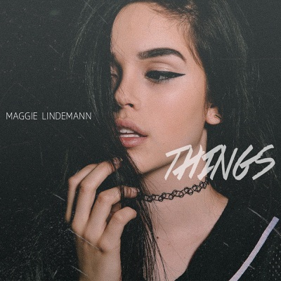 Things - Maggie Lindemann mp3 download