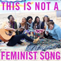 This Is Not a Feminist Song (feat. Ariana Grande) - Single - Saturday Night Live Cast mp3 download