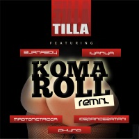 Koma Roll (Remix) [feat. Burnaboy, Madtonictrigga, Phyno, Iyanya & Iceprincezamani] - Single - Tilla mp3 download