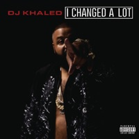 I Changed a Lot (Deluxe Version) - DJ Khaled mp3 download