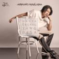 Free Download Armand Maulana Hanya Engkau Yang Bisa Mp3