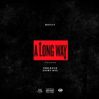 A Long Way (feat. Pnb Rock & Every Ave) - Single - Quilly mp3 download