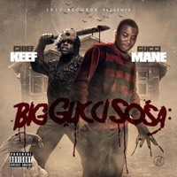 Big Gucci Sosa - Chief Keef & Gucci Mane mp3 download