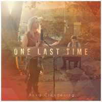 One Last Time - Single - Anna Clendening mp3 download