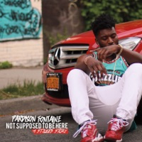 Not Supposed To Be Here - Pardison Fontaine mp3 download