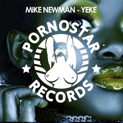 Yeke (Canard Mix) - Mike Newman mp3 download