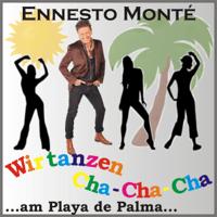 Wir tanzen Cha-Cha-Cha (Clubmix) Ennesto Monté song