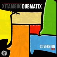 Sovereign Dub Dubmatix