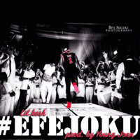 Efejoku (feat. Viktoh) Lil Kesh