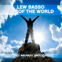 Top of the World (West District Remix) Lew Basso