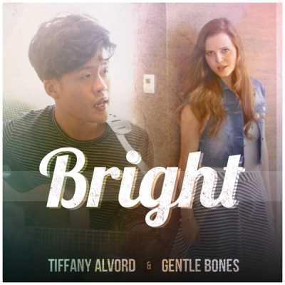 Tiffany Alvord & Gentle Bones - Bright - Single