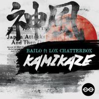 Kamikaze (feat. Lox Chatterbox) Bailo