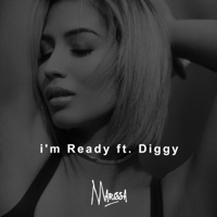 I'm Ready (feat. Diggy) - Single - Marissa mp3 download