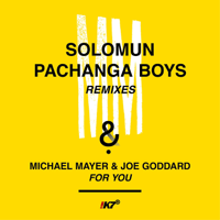 For You (Solomun Morning Version) Michael Mayer & Joe Goddard