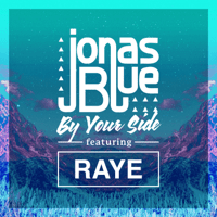 By Your Side (feat. RAYE) Jonas Blue MP3