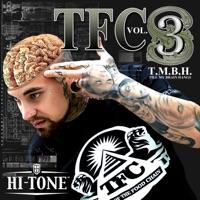 TFC, Vol. 3: Till My Brain Hangs - Hi-Tone mp3 download