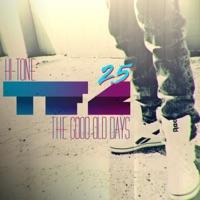 TFC, Vol. 2.5: The Good Old Days - Hi-Tone mp3 download