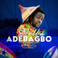 Adebagbo (Nollywood Rhythm) (feat. Kelzy) - Single - Vell mp3 download