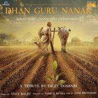Dhan Guru Nanak Diljit Dosanjh MP3