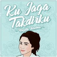 Ku Jaga Takdirku Nagita Slavina