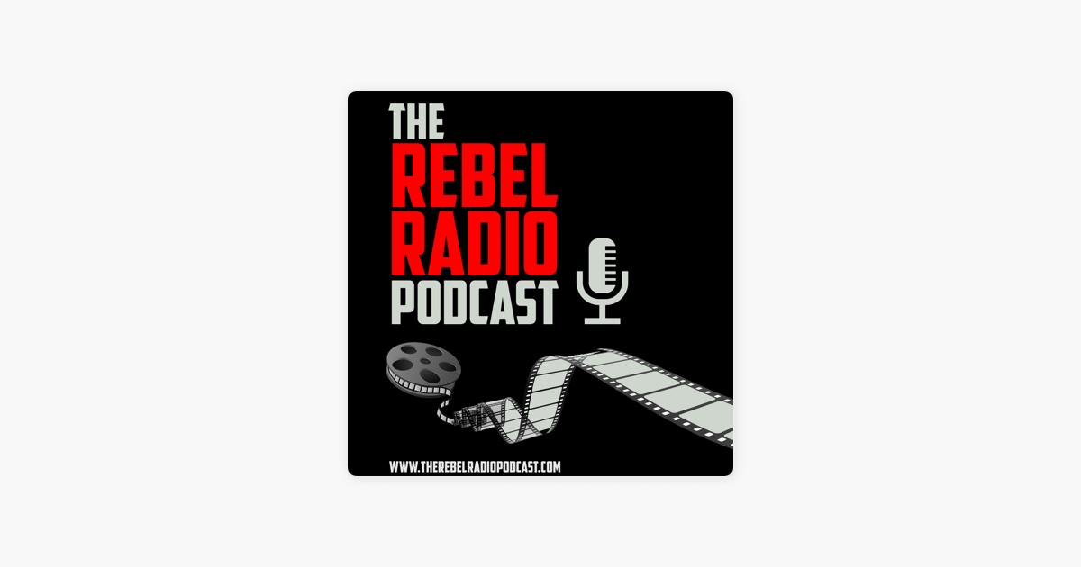 the rebel radio podcast