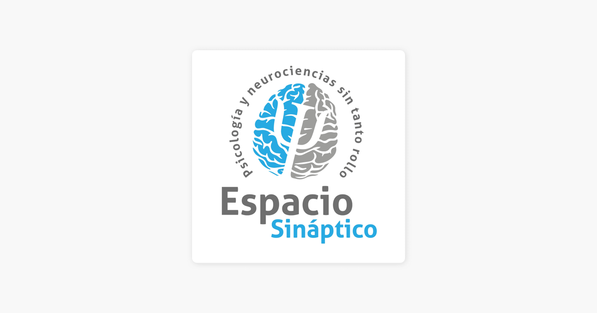 ‎Espacio Sináptico on Apple Podcasts