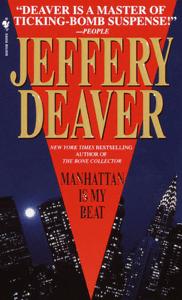 Manhattan Is My Beat - Jeffery Deaver pdf download