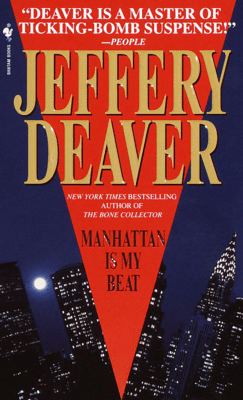 Manhattan Is My Beat - Jeffery Deaver pdf download