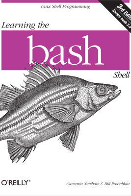 Learning the bash Shell - Cameron Newham