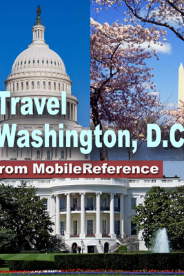 Washington, DC: Illustrated Travel Guide and Maps (Mobi Travel) - MobileReference