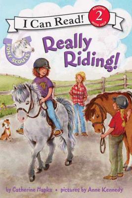 Pony Scouts: Really Riding! - Catherine Hapka