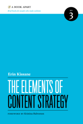 The Elements of Content Strategy - Erin Kissane
