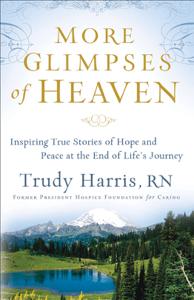 More Glimpses of Heaven - Trudy Harris pdf download