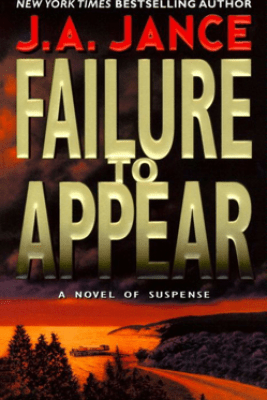 Failure to Appear - J. A. Jance