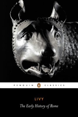 The Early History of Rome - Livy