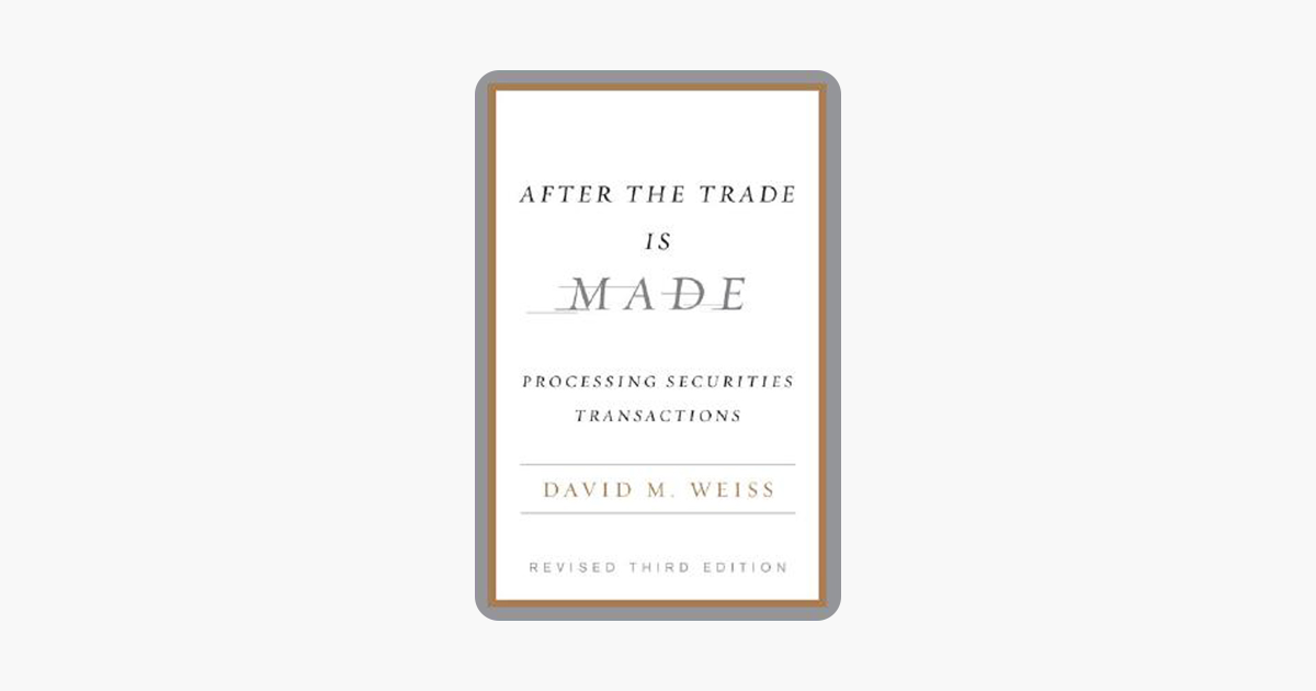 After the Trade Is Made, Revised Ed. on Apple Books