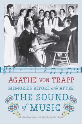 Memories Before and After the Sound of Music - Agathe Von Trapp pdf download