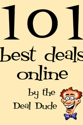 101 Best Deals Online - The Deal Dude