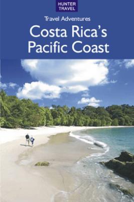 Costa Rica's Pacific Coast - Bruce Conord & June Conord
