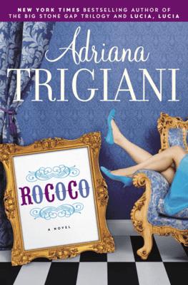Rococo - Adriana Trigiani pdf download